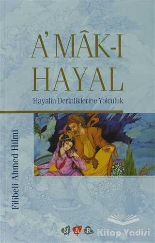 Nar Yayınları - A'mak-ı Hayal
