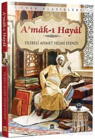 Rönesans Yayınları - A'mak-ı Hayal
