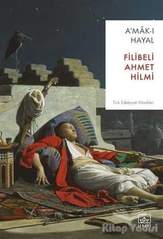 İthaki Yayınları - A'mak-ı Hayal