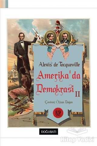 Doğu Batı Yayınları - Amerika'da Demokrasi 2