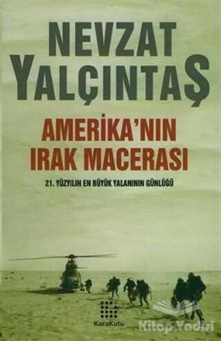 Karakutu Yayınları - Amerika'nın Irak Macerası