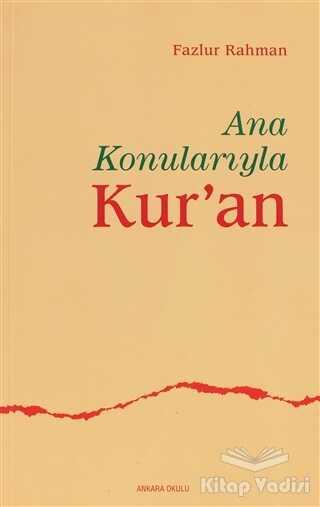 Ankara Okulu Yayınları - Ana Konularıyla Kur'an