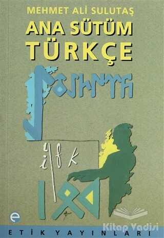 Etik Yayınları - Ana Sütüm Türkçe