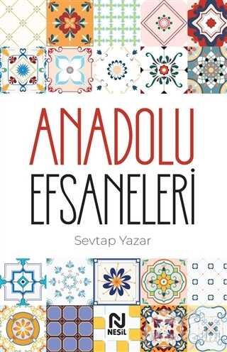 Nesil Yayınları - Anadolu Efsaneleri