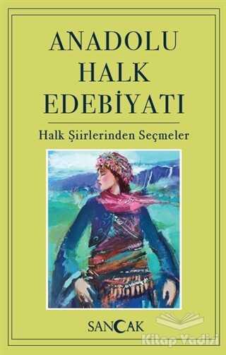 Sancak Yayınları - Anadolu Halk Edebiyatı