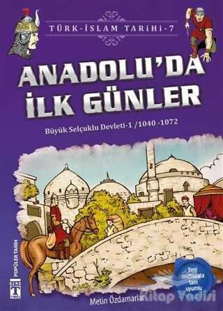 Genç Timaş - İlk Gençlik - Anadolu'da İlk Günler / Türk - İslam Tarihi 7