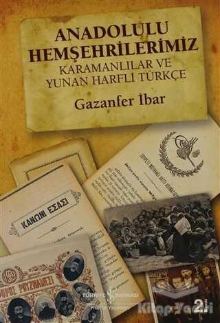 İş Bankası Kültür Yayınları - Anadolulu Hemşehrilerimiz