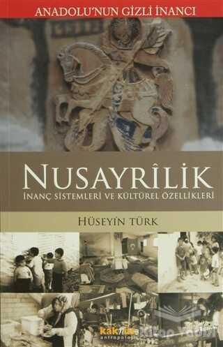Kaknüs Yayınları - Anadolu'nun Gizli İnancı Nusayrilik