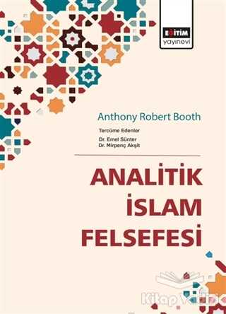 Eğitim Yayınevi - Ders Kitapları - Analitik İslam Felsefesi