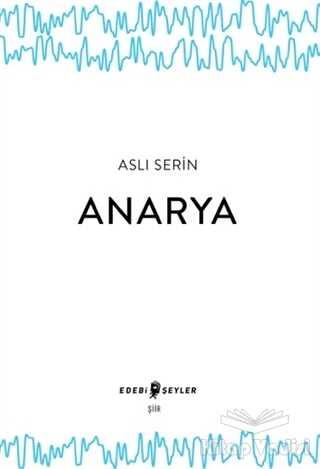 Edebi Şeyler - Anarya