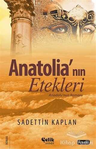 Çelik Yayınevi - Anatolia'nın Etekleri