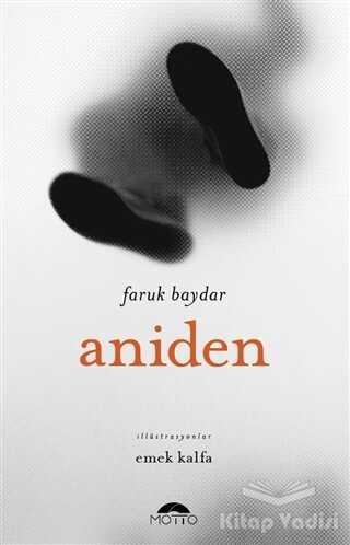 Motto Yayınları - Aniden