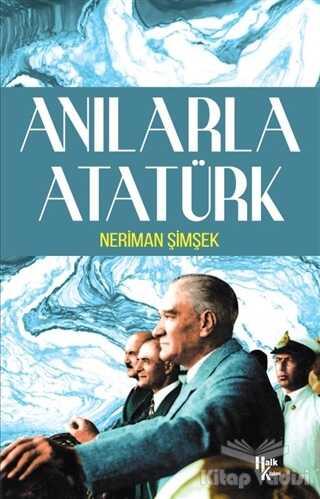 Halk Kitabevi - Anılarla Atatürk