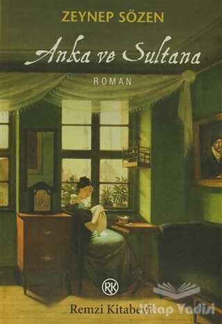 Remzi Kitabevi - Anka ve Sultana