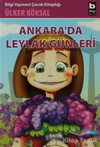 Bilgi Yayınevi - Ankara'da Leylak Günleri