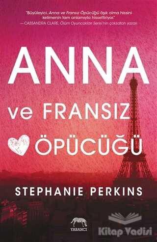 Yabancı Yayınevi - Anna ve Fransız Öpücüğü