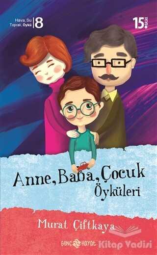 Hayat Yayınları - Anne Baba Çocuk Öyküleri