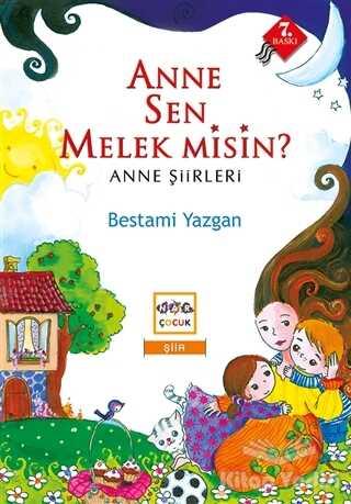 Nar Yayınları - Anne Sen Melek Misin?
