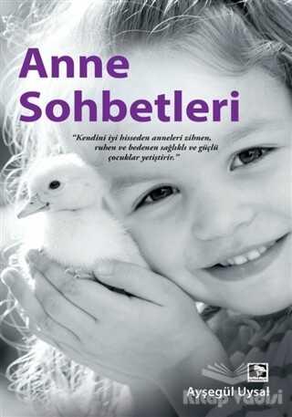 Çınaraltı Yayınları - Anne Sohbetleri
