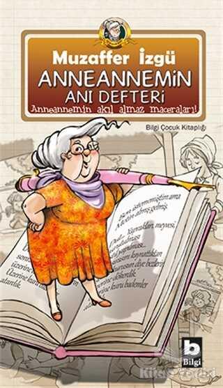 Bilgi Yayınevi - Anneannemin Anı Defteri