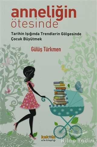 Kaknüs Yayınları - Anneliğin Ötesinde