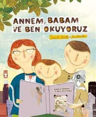 Timaş Çocuk - Annem Babam ve Ben Okuyoruz