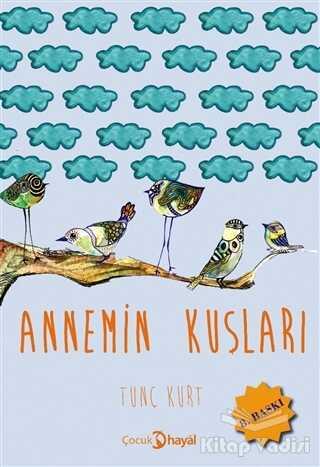 Hayal Yayınları - Annemin Kuşları