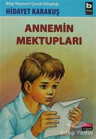 Bilgi Yayınevi - Annemin Mektupları