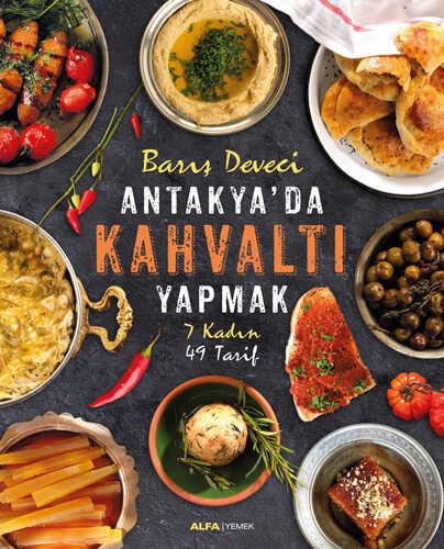 Alfa Yayınları - Antakya'da Kahvaltı Yapmak