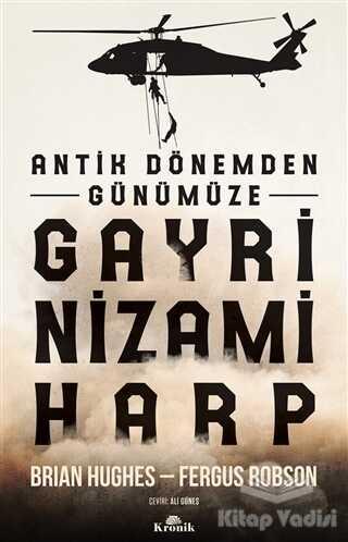 Kronik Kitap - Antik Dönemden Günümüze Gayri Nizami Harp