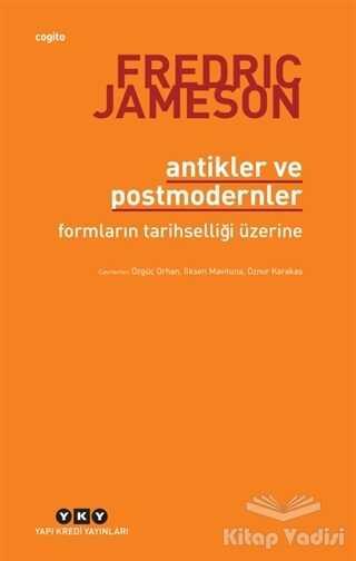 Yapı Kredi Yayınları - Antikler ve Postmodernler