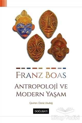 Doğu Batı Yayınları - Antropoloji ve Modern Yaşam