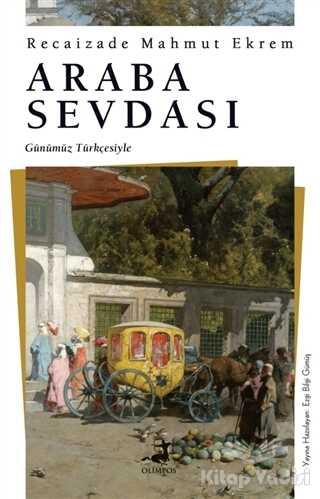 Olimpos Yayınları - Araba Sevdası (Günümüz Türkçesiyle)