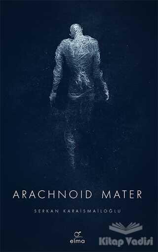 ELMA Yayınevi - Arachnoid Mater