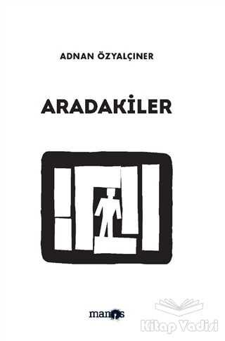 Manos Yayınları - Aradakiler