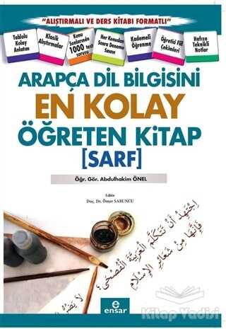 Ensar Neşriyat - Arapça Dil Bilgisini En Kolay Öğreten Kitap (Sarf)