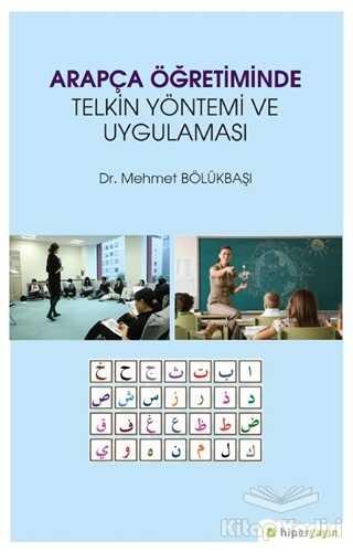 Hiperlink Yayınları - Arapça Öğretiminde Telkin Yöntemi ve Uygulaması