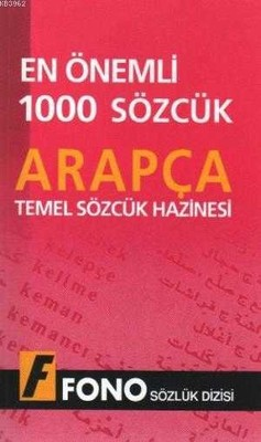Fono Yayınları - ARAPÇADA EN ÖNEMLİ 1000 SÖZCÜK / fono yay.