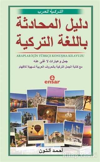 Ensar Neşriyat - Araplar İçin Türkçe Konuşma Kılavuzu