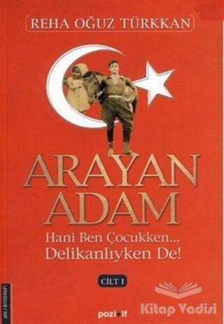 Pozitif Yayınları - Arayan Adam 1. Cilt