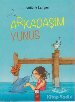 Final Kültür Sanat Yayınları - Arkadaşım Yunus