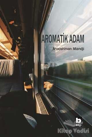 Bilgi Yayınevi - Aromatik Adam