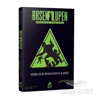 Ren Kitap - Klasikler - Arsen Lüpen: Herlock Sholmes'e Karşı (Ciltli)