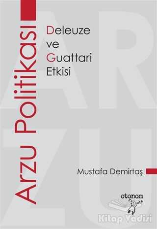 Otonom Yayıncılık - Arzu Politikası