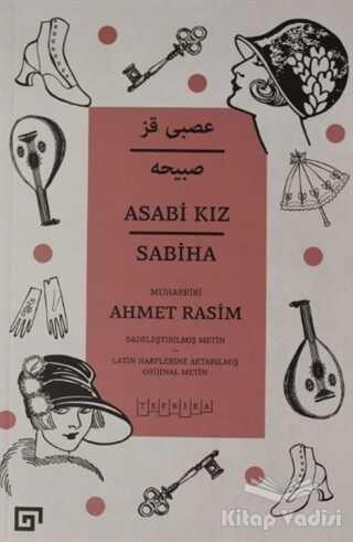Koç Üniversitesi Yayınları - Asabi Kız Sabiha