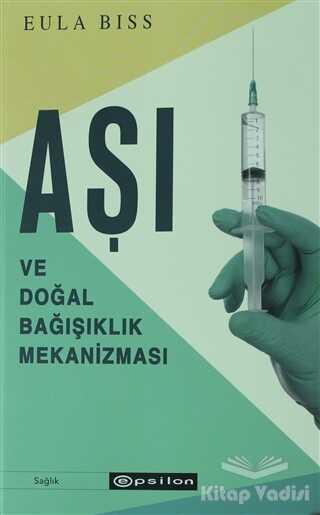 Epsilon Yayınevi - Aşı ve Doğal Bağışıklık Mekanizması