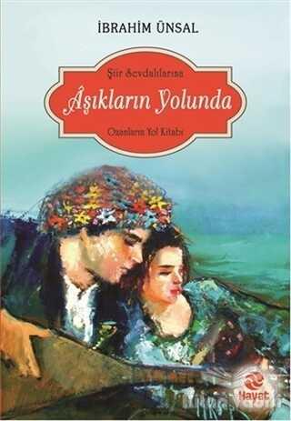 Hayat Yayınları - Aşıkların Yolunda