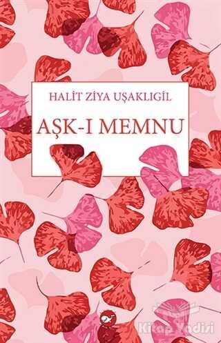 Beyaz Balina Yayınları - Aşk-ı Memnu