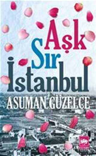 Ötüken Neşriyat - Aşk Sır İstanbul