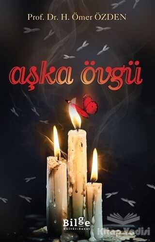 Bilge Kültür Sanat - Aşka Övgü